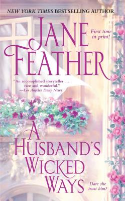 A Husband's Wicked Ways - Feather, Jane