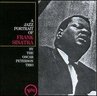 A Jazz Portrait of Frank Sinatra - Oscar Peterson Trio