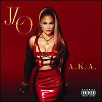 A.K.A. [Deluxe Edition] - Jennifer Lopez