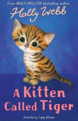 A Kitten Called Tiger - Webb, Holly
