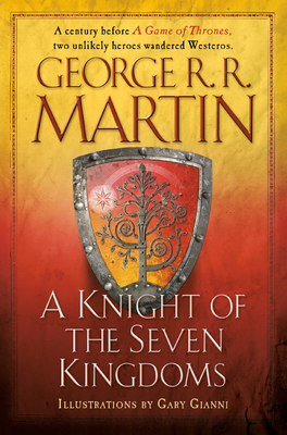 A Knight of the Seven Kingdoms - Martin, George R R