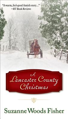 A Lancaster County Christmas - Fisher, Suzanne Woods