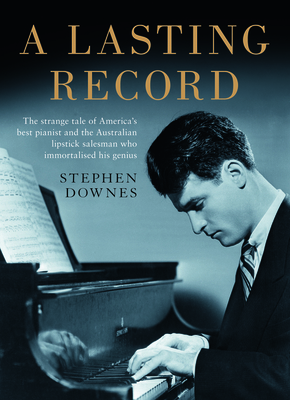 A Lasting Record - Downes, Stephen