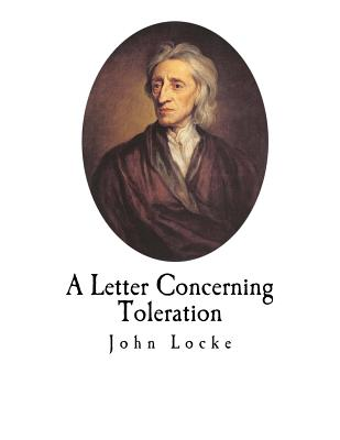 A Letter Concerning Toleration - Locke, John, and Popple, William (Translated by)