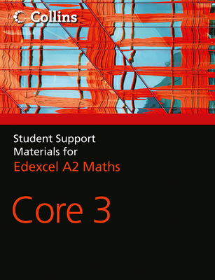 A Level Maths: Core 3 - Berry, John, and Langham, Sue, and Graham, Ted