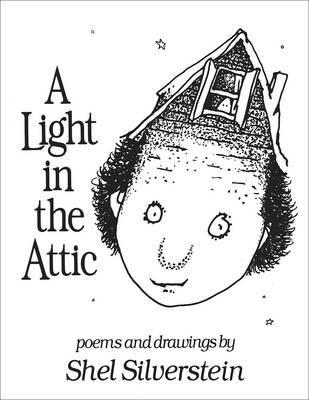 A Light in the Attic - Silverstein, Shel