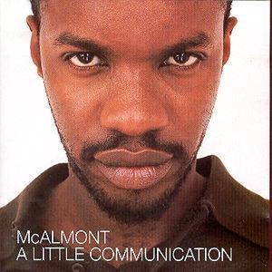 A Little Communication - McAlmont