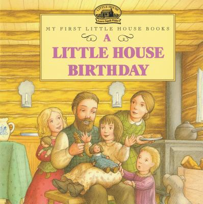 A Little House Birthday - Wilder, Laura Ingalls