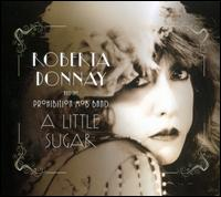 A Little Sugar - Roberta Donnay & the Prohibition Mob Band