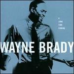 A Long Time Coming - Wayne Brady