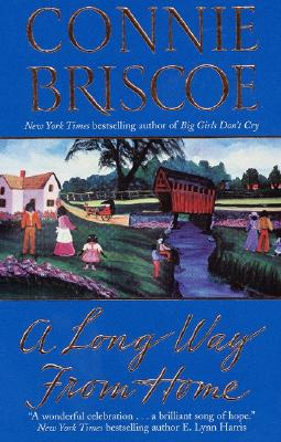 A Long Way from Home - Briscoe, Connie