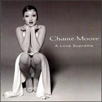 A Love Supreme - Chanté Moore