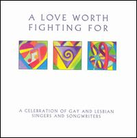 A Love Worth Fighting For - Various Artists