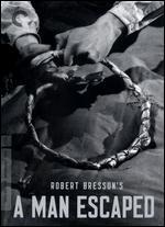 A Man Escaped [Criterion Collection] - Robert Bresson