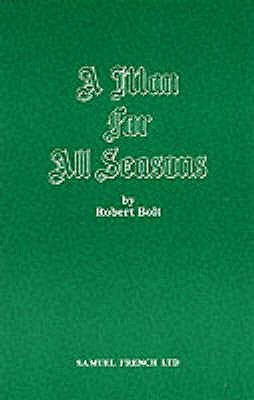 A Man for All Seasons - Bolt, Robert