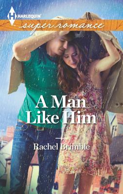 A Man Like Him - Brimble, Rachel