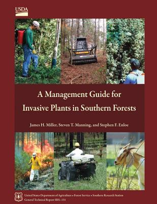 A Management Guide for Invasive Plants in Southern Forests - U S Department of Agriculture
