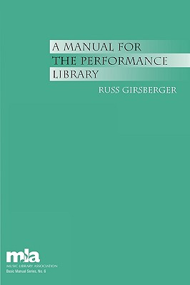 A Manual for the Performance Library - Girsberger, Russ