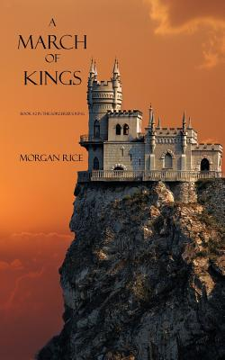 A March of Kings - Rice, Morgan