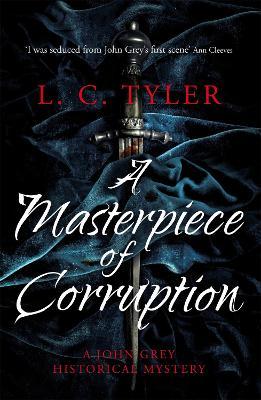 A Masterpiece of Corruption - Tyler, L.C.