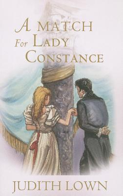 A Match for Lady Constance - Lown, Judith