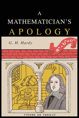 A Mathematician's Apology - Hardy, G H