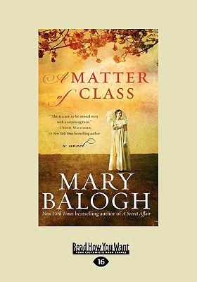 A Matter of Class - Balogh, Mary
