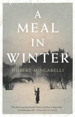 A Meal in Winter - Mingarelli, Hubert, and Taylor, Sam (Translated by)
