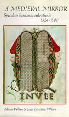 A Medieval Mirror - Wilson, Adrian, and Wilson, Joyce Lancaster