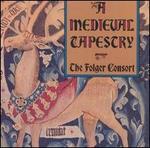 A Medieval Tapestry - Christopher Kendall (mandora); Christopher Kendall (lute); Christopher Kendall (harp); Folger Consort;...