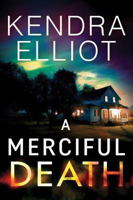 A Merciful Death - Elliot, Kendra