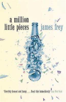 A Million Little Pieces - Frey, James