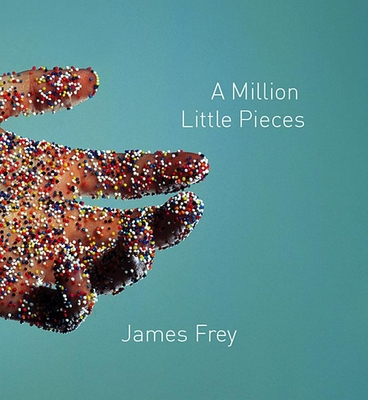 A Million Little Pieces - Frey, James, and Wyman, Oliver (Narrator)