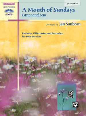 A Month of Sundays: Easter and Lent - Sanborn, Jan
