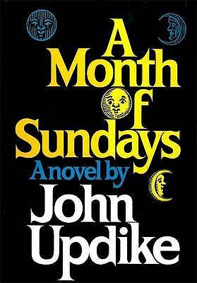 A Month of Sundays - Updike, John