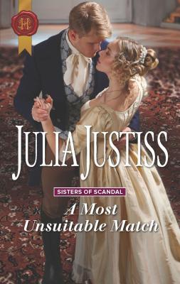A Most Unsuitable Match - Justiss, Julia