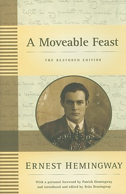 A Moveable Feast: The Restored Edition -
