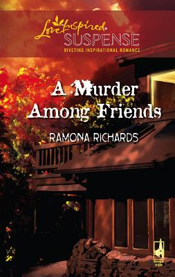 A Murder Among Friends - Richards, Ramona