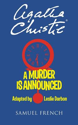 A Murder Is Announced - Christie, Agatha, and Darbon, Leslie (Adapted by)