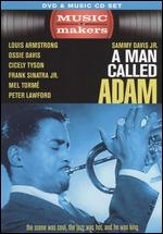 A Music Makers: A Man Called Adam [DVD/CD] - Leo Penn