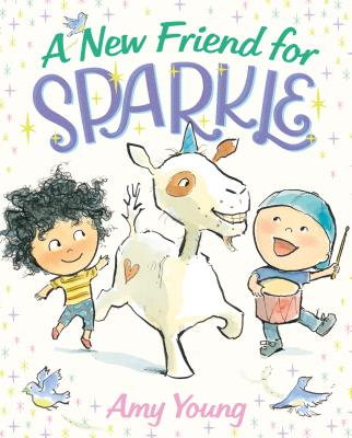 A New Friend for Sparkle: A Story about a Unicorn Named Sparkle - Young, Amy