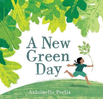 A New Green Day - Portis, Antoinette
