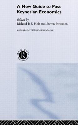 A New Guide to Post-Keynesian Economics - Pressman, S
