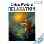 A New World Collection, Vol. 2: Relaxation