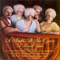A Night at the Opera: A Mozart Gala - Edda Moser (soprano); Eleanor Steber (soprano); Ezio Pinza (bass); George London (bass); Ileana Cotrubas (soprano);...
