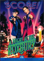 A Night at the Roxbury - John Fortenberry