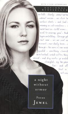 A Night Without Armor: Poems - Jewel