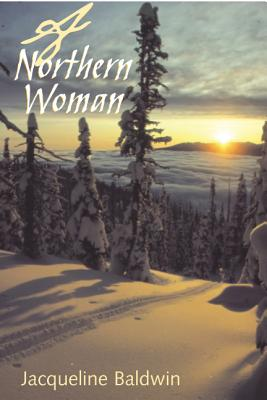 A Northern Woman - Baldwin, Jacqueline