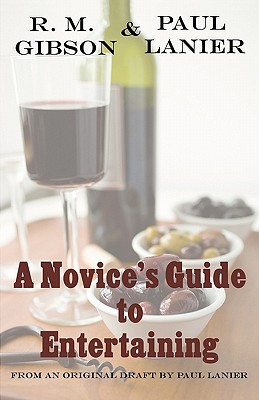 A Novice's Guide to Entertaining - Gibson, R M, and Lanier, Paul