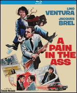 A Pain in the Ass [Blu-ray]